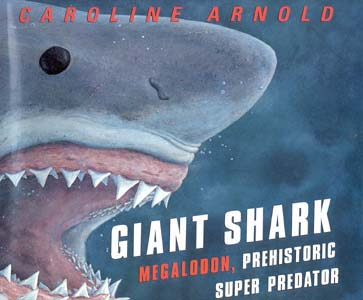 Giant Shark: Prehistoric Super Predator