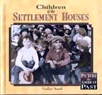 Children of the Settlement Houses